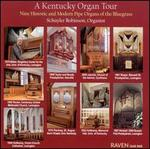 A Kentucky Organ Tour