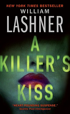 A Killer's Kiss - Lashner, William