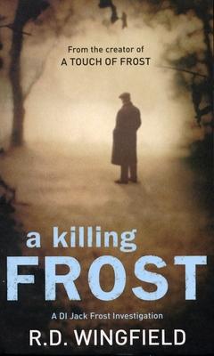 A Killing Frost - Wingfield, R D