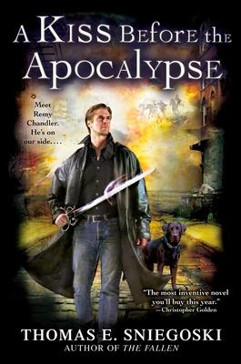 A Kiss Before the Apocalypse - Sniegoski, Thomas E