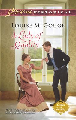 A Lady of Quality - Gouge, Louise M