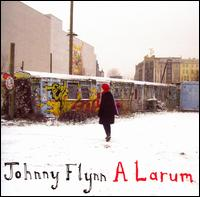 A Larum - Johnny Flynn