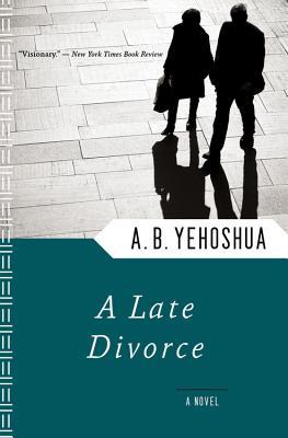 A Late Divorce - Yehoshua, A B