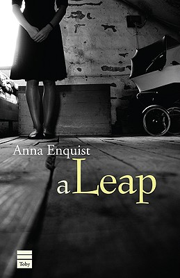 A Leap - Enquist, Anna, and Ringold, Jeannette K (Translated by)