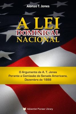 A Lei Dominical Nacional - Jones, Alonzo T
