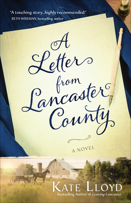 A Letter from Lancaster County - Lloyd, Kate