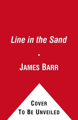 A Line in the Sand - Barr, James