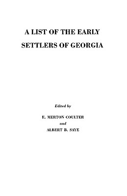 A List of the Early Settlers of Georgia - Coulter