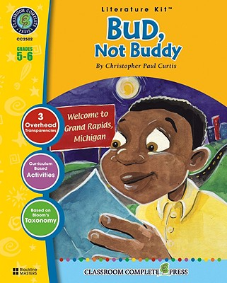 A Literature Kit for Bud, Not Buddy, Grades 5-6 - Goyetche, Marie-Helen, and Curtis, Christopher Paul