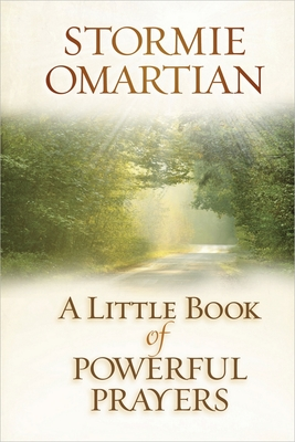 A Little Book of Powerful Prayers - Omartian, Stormie