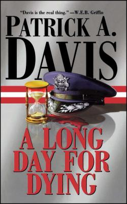 A Long Day for Dying - Davis, Patrick A