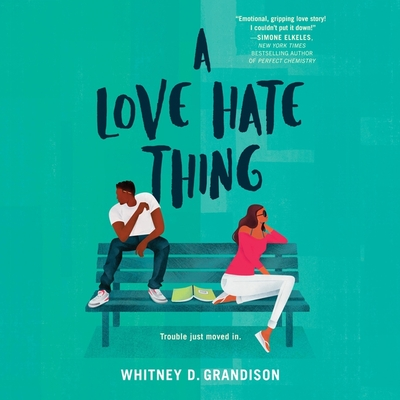 A Love Hate Thing Lib/E - Grandison, Whitney D, and Ojo, Adenrele (Read by), and Buckner, Barry (Read by)