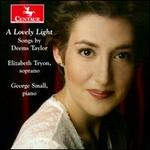 A Lovely Light: Songs by Deems Taylor
