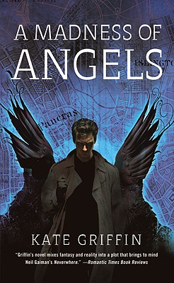 A Madness of Angels: Or, the Resurrection of Matthew Swift - Griffin, Kate