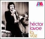 A Man and His Music: La Voz