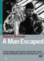 A Man Escaped - Robert Bresson