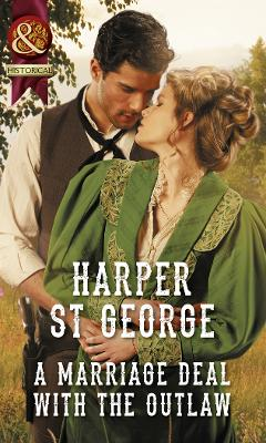 A Marriage Deal With The Outlaw - St. George, Harper