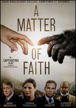 A Matter of Faith - Rich Christiano