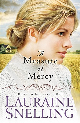 A Measure of Mercy - Snelling, Lauraine