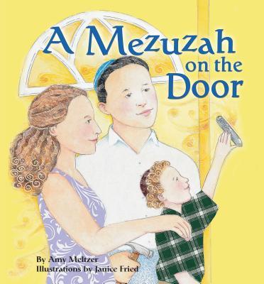 A Mezuzah on the Door - Meltzer, Amy