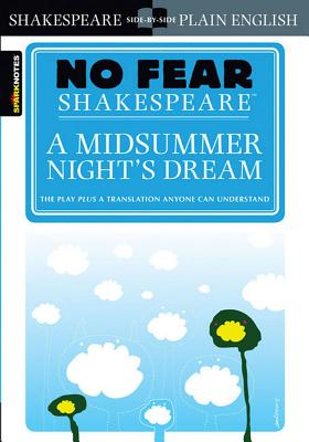 A Midsummer Night's Dream (No Fear Shakespeare), 7 - Sparknotes