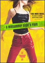 A Midsummer Night's Rave - Gil Cates, Jr.