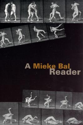 A Mieke Bal Reader - Bal, Mieke