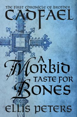 A Morbid Taste for Bones - Peters, Ellis