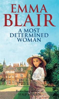 A Most Determined Woman - Blair, Emma