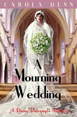 A Mourning Wedding - Dunn, Carola