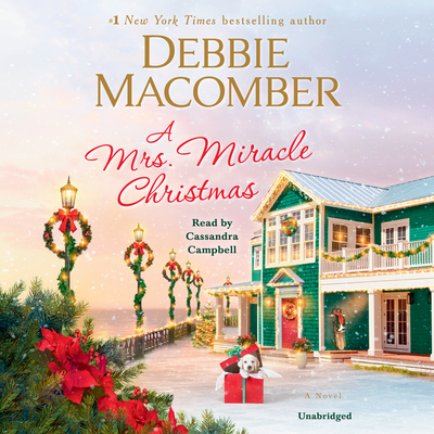 A Mrs. Miracle Christmas - Macomber, Debbie, and Campbell, Cassandra (Read by)