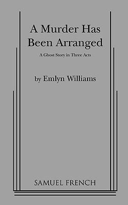 A Murder Has Been Arranged - Williams, Emlyn