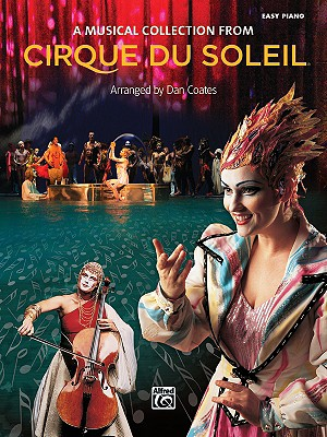 A Musical Collection from Cirque Du Soleil - Coates, Dan