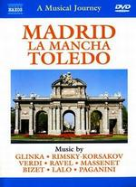 A Musical Journey: Madrid - La Mancha Toledo