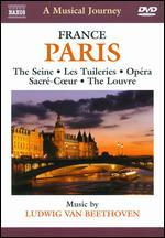 A Musical Journey: Paris, France - The Seine/Les Tuileries/Opera/Sacre-Coeur/The Louvre