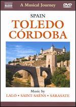 A Musical Journey: Spain - Toledo/Cordoba
