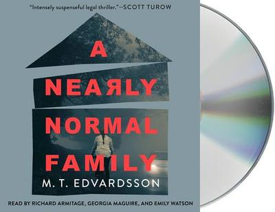 A Nearly Normal Family - Edvardsson, M T, and Willson-Broyles, Rachel (Translated by), and Watson, Emily (Read by)