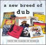 A New Breed of Dub