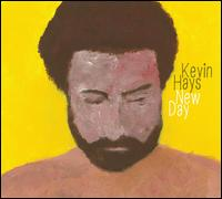A New Day - Kevin Hays