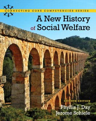 A New History of Social Welfare - Day, Phyllis J, and Schiele, Jerome