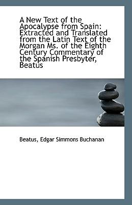 A New Text of the Apocalypse from Spain - Edgar Simmons Buchanan, Beatus
