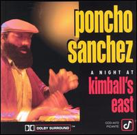 A Night at Kimball's East - Poncho Sanchez