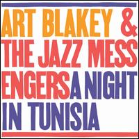 A Night in Tunisia [1961] - Art Blakey & the Jazz Messengers