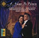 A Night in Venice - Joanne Kolomyjec (soprano); Mark DuBois (tenor); Kitchener-Waterloo Symphony Orchestra; Raffi Armenian (conductor)