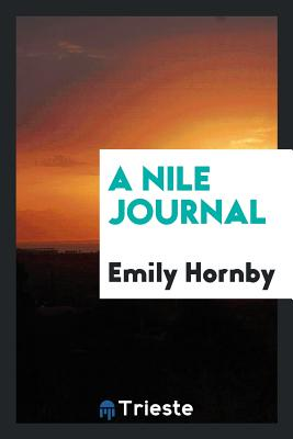 A Nile Journal - Hornby, Emily