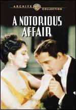 A Notorious Affair - Lloyd Bacon