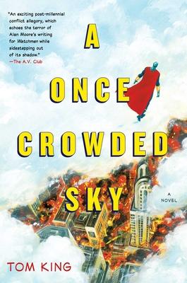 A Once Crowded Sky - King, Tom