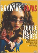 A Parent's Guide to Growing Pains: Three Big Teen Issues