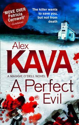 A Perfect Evil - Kava, Alex