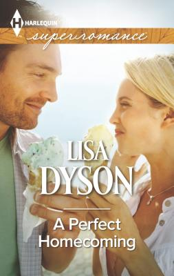 A Perfect Homecoming - Dyson, Lisa